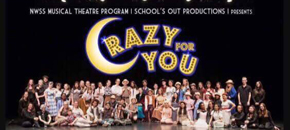 CRAZY FOR YOU! – NWSS MUSICAL