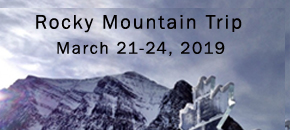 Rocky Mountains Ultimate Tour (Mar. 21-24, 2019)